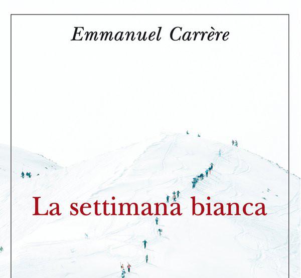 Circolo di Lettura – La Settimana Bianca di Emmanuel Carrere